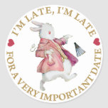 I'm Late, I'm Late, For a Very Important Date! Classic Round Sticker