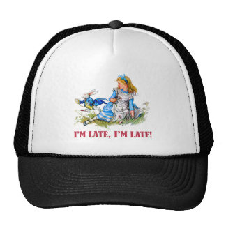 I'M LATE, I'M LATE! FOR A VERY IMPORTANT DATE! TRUCKER HAT