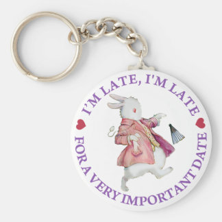I'm Late, I'm Late, For a Very Important Date! Keychain