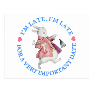 I'M LATE, I'M LATE, FOR A VERY IMPORTANT DATE POSTCARD