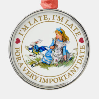 I'm Late, I'm Late, For A Very Important Date! Round Metal Christmas Ornament