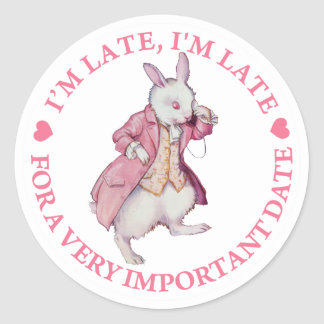 I'M LATE, I'M LATE FOR A VERY IMPORTANT DATE STICKERS