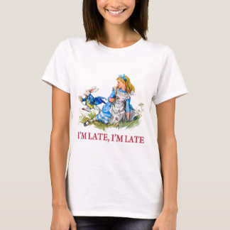 I'm Late, I'm Late For a Very Important Date! T-Shirt
