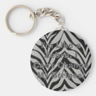 I'm Like a Zebra, I Can't Change My Stri... Basic Round Button Keychain