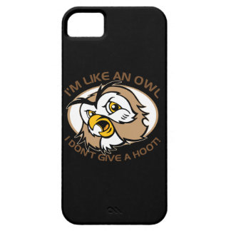Im Like An Owl I Dont Give A Hoot Funny Saying iPhone 5 Cases