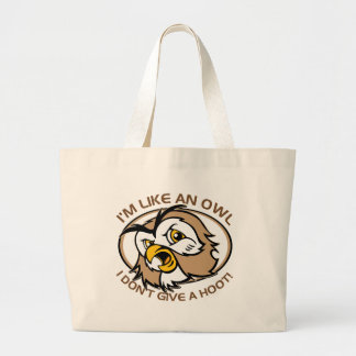 Im Like An Owl I Dont Give A Hoot Funny Saying Large Tote Bag