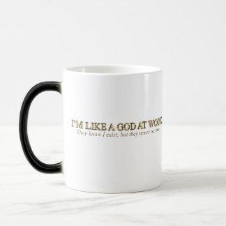 I'm like God at work mug