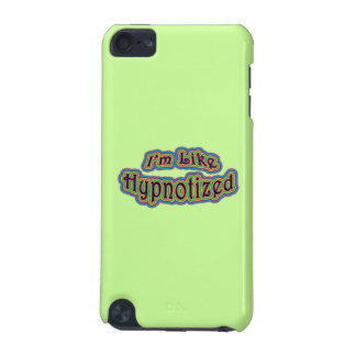 I'm Like Hypnotized iPod Touch (5th Generation) Case