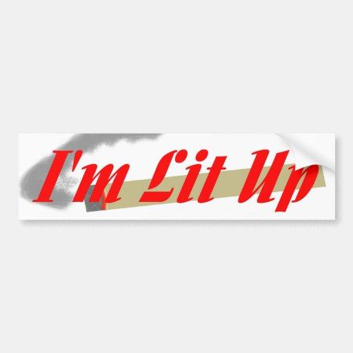I'm Lit Up Bumper Sticker