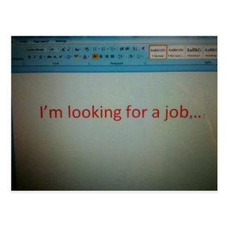 I'm looking for a job... postcard