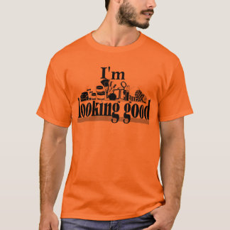 I'm Looking Good T-Shirt