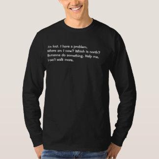 I'm lost. T-Shirt
