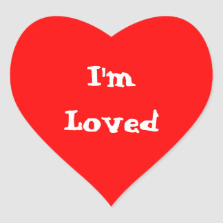 I'm Loved Heart Sticker