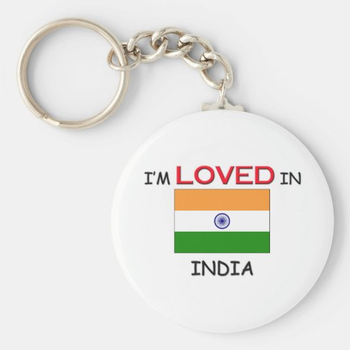 I'm Loved In INDIA Keychains