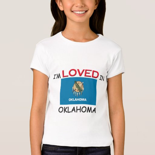 I'm Loved In OKLAHOMA T-Shirt