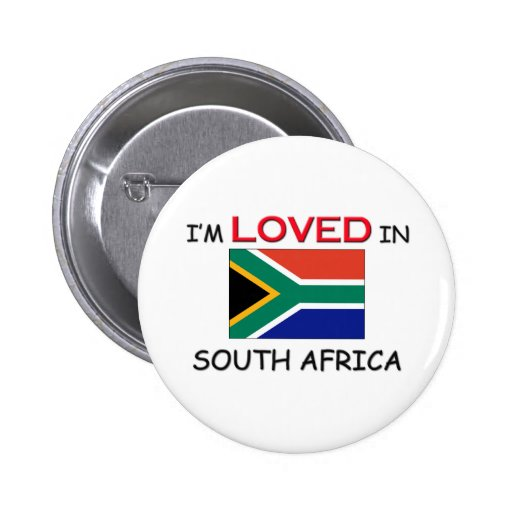 I'm Loved In SOUTH AFRICA Buttons