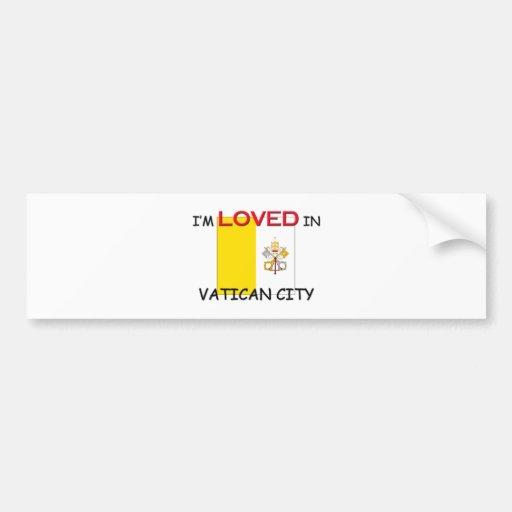 I'm Loved In VATICAN CITY Car Bumper Sticker