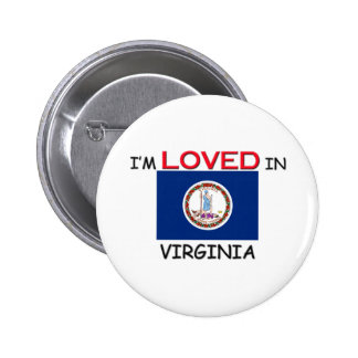 I'm Loved In VIRGINIA Pinback Buttons