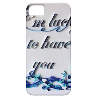 I'm lucky to have you iPhone SE/5/5s case