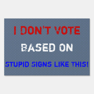 I'm Mad As Hell!!! Lawn Sign
