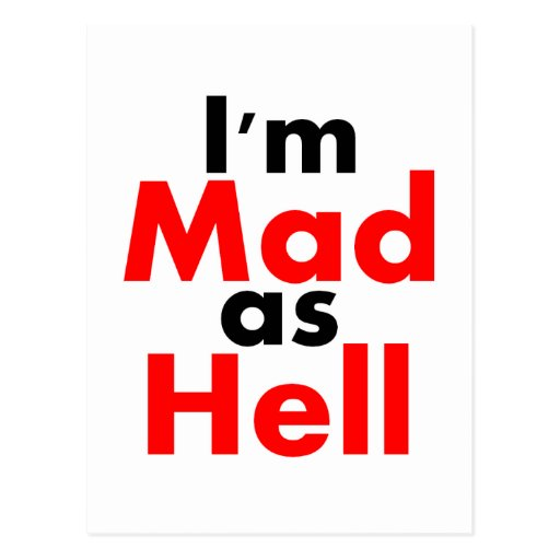 I'm Mad as Hell Postcard