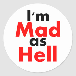 I'm Mad as Hell Sticker