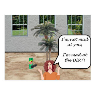 I'm Mad at the Dirt! Postcard