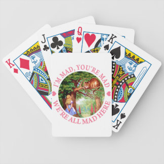 """""""I'm Mad, You're Mad, We're All Mad Here!"""" Bicycle Playing Cards"""