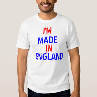 IM MADE IN ENGLAND T-SHIRT