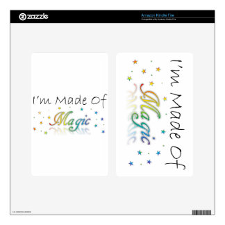 I'm Made Of Magic Kindle Fire Decal