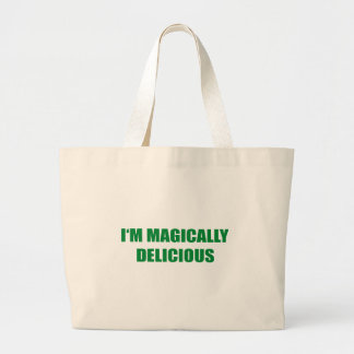 I'M MAGICALLY DELICIOUS BAGS