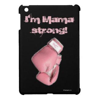 I'm Mama Strong! iPad Mini Case