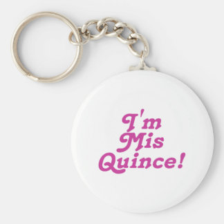 I'm Mis Quince (pink) Keychain