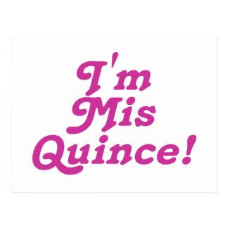 I'm Mis Quince (pink) Postcard