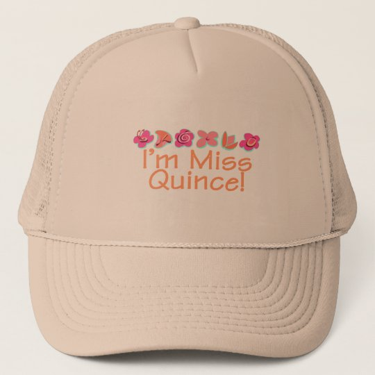 I'm Miss Quince Trucker Hat