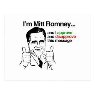 I'm Mitt Romney and I approve thiis message.png Postcard