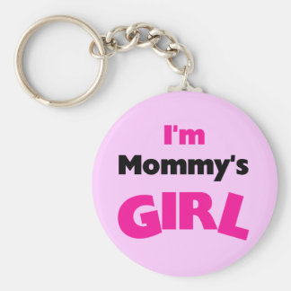 I'm Mommy's Girl T-shirts and Gifts Keychain