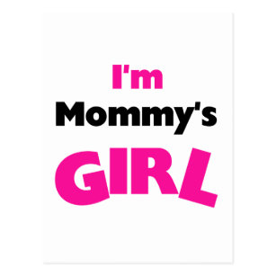 Im Mommys Girl T Shirts And Gifts Postcard