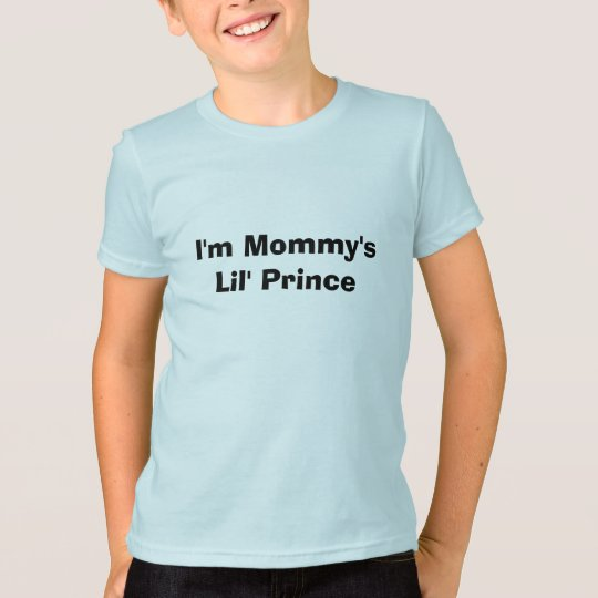 I'm Mommy's Lil' Prince T-Shirt