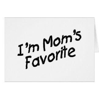 I'm Mom's Favorite Card