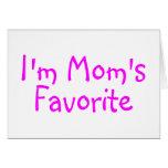Im Moms Favorite Greeting Card