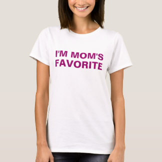 I'm Mom's Favorite Purple Saying T-Shirt