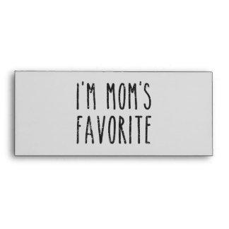 I'm Mom's Favorite Son or Daughter Envelope