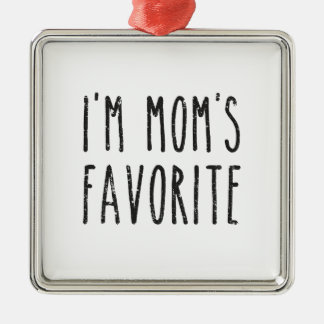 I'm Mom's Favorite Son or Daughter Christmas Ornament