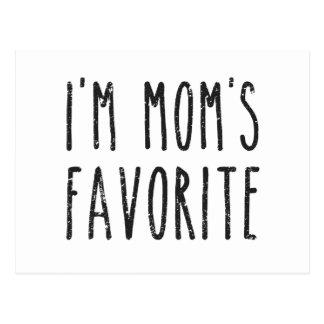 I'm Mom's Favorite Son or Daughter Postcard