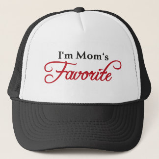 I'm Mom's favorite Trucker Hat