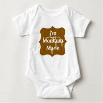 I'm Montana Made Brown Baby Bodysuit