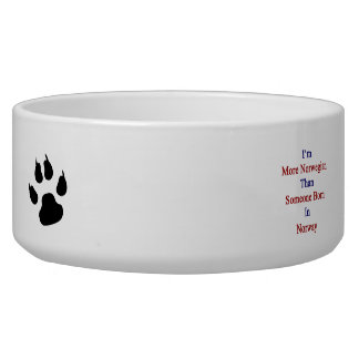 I'm More Norwegian Than Someone Born In Norway Dog Food Bowl