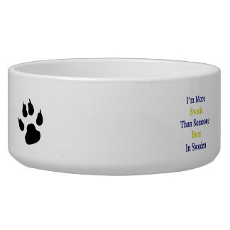 I'm More Swede Than Someone Born In Sweden Dog Bowl