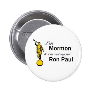 I'm Mormon, and I'm voting for Ron Paul! Button